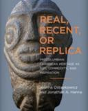 book cover of Real, Recent or Replica